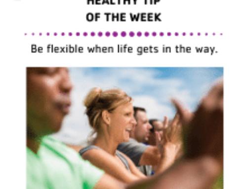 Be flexible when life happens